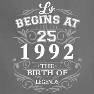 Life begins at 25 1992 The birth of legends - Adjustable Apron