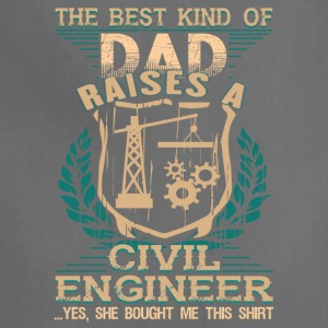 Dad Raises A Civil Engineer T Shirt - Adjustable Apron