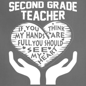 Second Grade Teacher T Shirt - Adjustable Apron