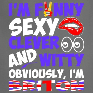Im Funny Sexy Clever And Witty Im Briton - Adjustable Apron