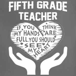 Fifth Grade Teacher T Shirt - Adjustable Apron