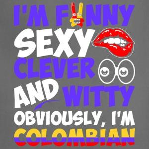 Im Funny Sexy Clever And Witty Im Colombian - Adjustable Apron
