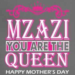 Mzazi You Are The Queen Happy Mothers Day - Adjustable Apron