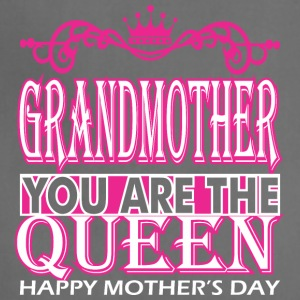 Grandmother You Are The Queen Happy Mothers Day - Adjustable Apron
