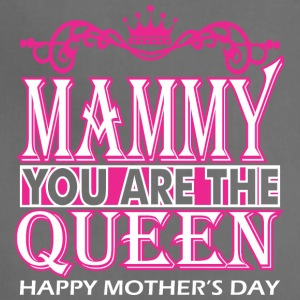 Mammy You Are The Queen Happy Mothers Day - Adjustable Apron
