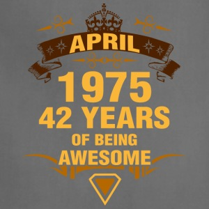 April 1975 42 Years of Being Awesome - Adjustable Apron