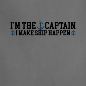 I'm the Captain I Make Ship Happen Funny Tee Shirt - Adjustable Apron