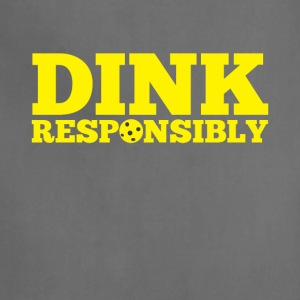 Dink Responsibly Funny Pickle Ball Tee Shirt - Adjustable Apron