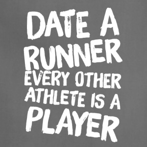 Date a runner every other athlete is a player - Adjustable Apron