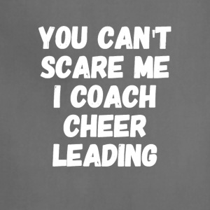 you can't scare me i coach cheer leading - Adjustable Apron