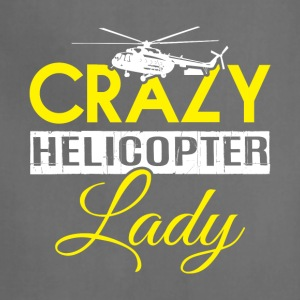 Crazy Helicopter Lady T Shirt - Adjustable Apron