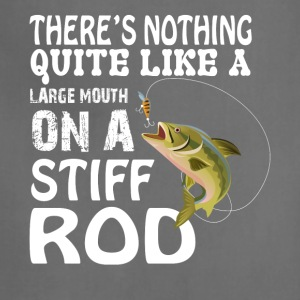 Large Mouth On A Stiff Rod T Shirt - Adjustable Apron