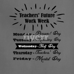 Teachers Future Work Week png 1 - Adjustable Apron