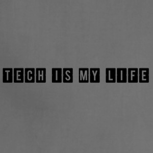 TECH IS MY LIFE - Adjustable Apron