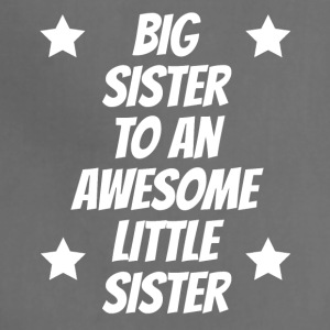 Big Sister To An Awesome Little Sister - Adjustable Apron