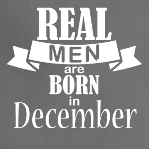 Real men born in December - Adjustable Apron