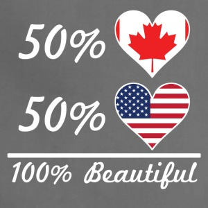 50% Canadian 50% American 100% Beautiful - Adjustable Apron