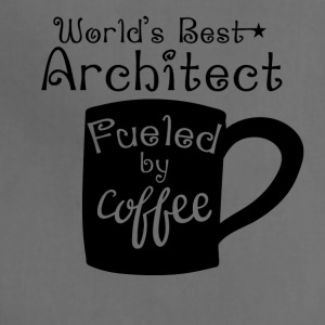 World's Best Architect Fueled By Coffee - Adjustable Apron