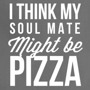 I think my soul mate might be Pizza - Adjustable Apron