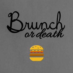 Brunch or death - Adjustable Apron