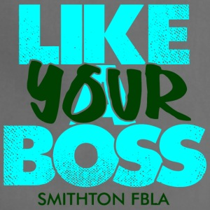 Like Your Boss Smithton FBLA - Adjustable Apron