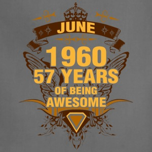 June 1960 57 Years of Being Awesome - Adjustable Apron
