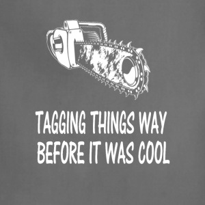 Tagging things way Logger T-Shirts - Adjustable Apron