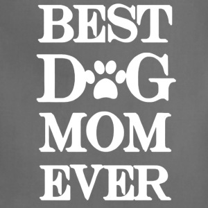 Best Dog Mom Ever Tee Shirt - Adjustable Apron