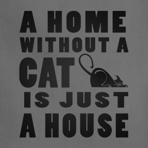 A Home without a Cat is just a House - Adjustable Apron