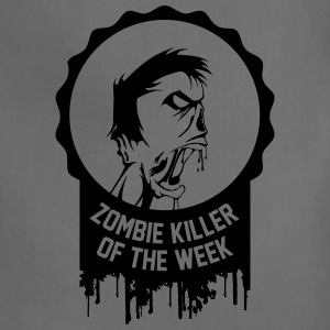 Zombie killer of the week award - Adjustable Apron