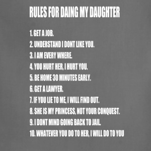 Rules For Dating My Daughter Perfect Father's - Adjustable Apron