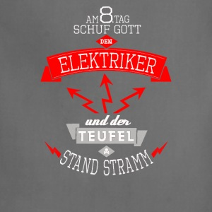Tag schuf Gott den Elektriker - Adjustable Apron