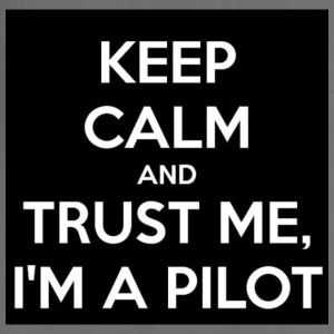 KEEP CALM AND TRUST ME,I'M A PILOT - Adjustable Apron