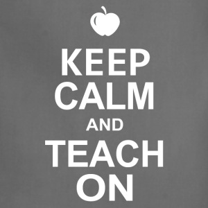 Keep Calm And Teach On T Shirt - Adjustable Apron