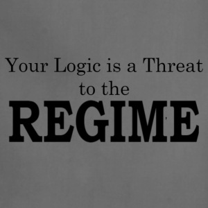 Your logic is a threat to the regime - Adjustable Apron