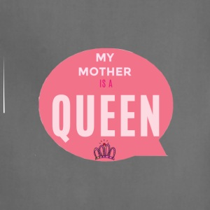 MY MOTHER IS A QUEEN - Adjustable Apron