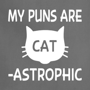 My Puns Are Catastrophic - Adjustable Apron