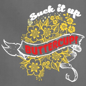 Suck it Up Buttercup! Winner Loser T-Shirt Design - Adjustable Apron