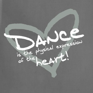 Dance is the physical expression of the heart! - Adjustable Apron