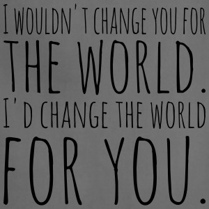 I'd change the world for you - Adjustable Apron