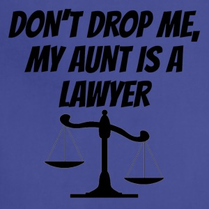 My Aunt Is A Lawyer - Adjustable Apron