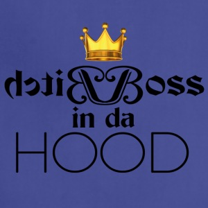 Bitch Boss in da Hood - Adjustable Apron