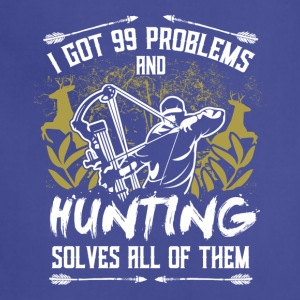 HUNTING SOLVES ALL OF PROBLEMS T-Shirt - Adjustable Apron