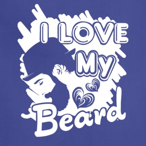 I Love My Beard Shirt - Adjustable Apron