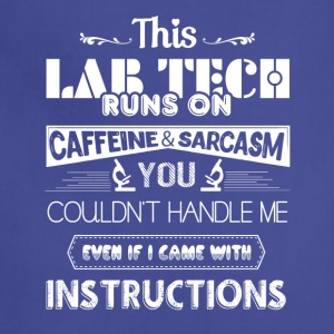 Lab Tech Runs On Caffeine Shirt - Adjustable Apron