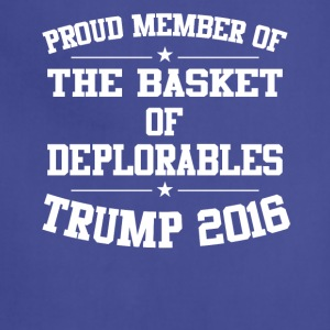 Proud Member of the Basket of Deplorables Tshirt - Adjustable Apron