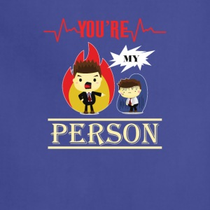 You are my person - Adjustable Apron