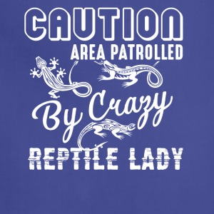 Crazy Reptile Lady Shirt - Adjustable Apron