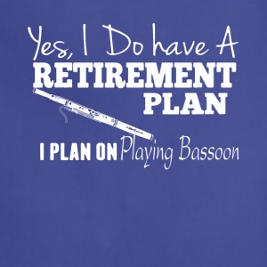 Retirement Plan On Playing Bassoon Shirt - Adjustable Apron