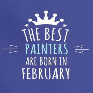 Best PAINTERS are born in february - Adjustable Apron